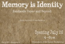 GALLERY TWO: HEIDI COLLINS & KRISTY NARDELLA: MEMORY IS IDENTITY: JULY 23 - AUGUST 9 2014
